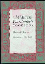 A Midwest Gardener's Cookbook