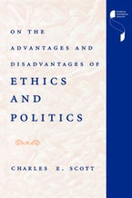 On the Advantages and Disadvantages of Ethics and Politics