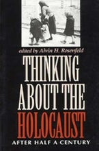 Thinking about the Holocaust