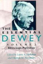 The Essential Dewey, Volume 2