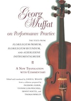 Georg Muffat on Performance Practice