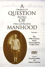 A Question of Manhood, Volume 2