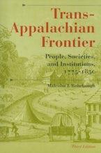 Trans-Appalachian Frontier, Third Edition