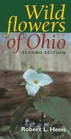 Wildflowers of Ohio, Second Edition