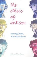 The Ethics of Autism