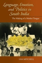 Language, Emotion, and Politics in South India