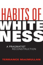 Habits of Whiteness