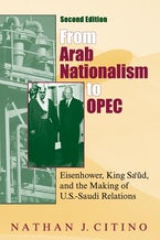 From Arab Nationalism to OPEC, second edition