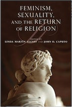Feminism, Sexuality, and the Return of Religion
