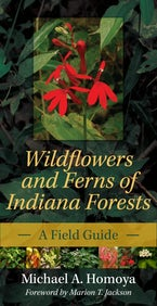 Wildflowers and Ferns of Indiana Forests
