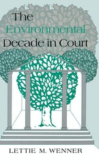 The Environmental Decade in Court