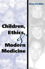 Children, Ethics, and Modern Medicine