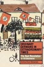 Ordinary Germans in Extraordinary Times