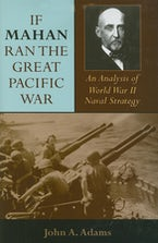 If Mahan Ran the Great Pacific War