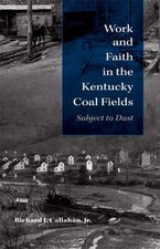 Work and Faith in the Kentucky Coal Fields