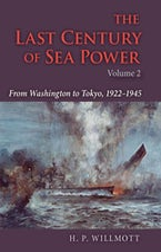 The Last Century of Sea Power, Volume 2