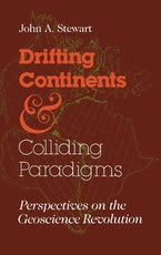 Drifting Continents and Colliding Paradigms