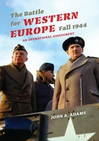 The Battle for Western Europe, Fall 1944