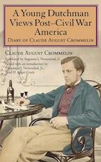 A Young Dutchman Views Post–Civil War America
