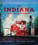 The Indiana Rail Road Company, Revised and Expanded Edition