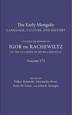 The Early Mongols Language, Culture and History