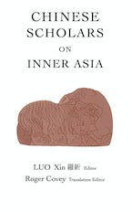 Chinese Scholars on Inner Asia