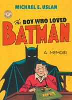 The Boy Who Loved Batman